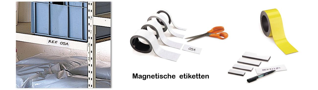 Gebruik magnetische etiketten voor het identificeren van bijvoorbeeld metalen rekken en machines.